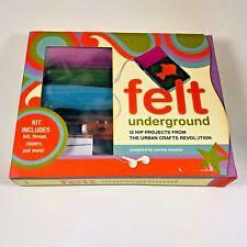 Felt Underground 12 Hip Projects from The Urban Crafts Revolution