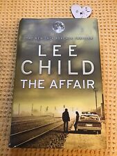 The Affair: (Jack Reacher 16) by Child, Lee , FIRST EDITION HARDBACK