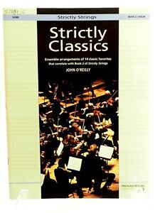 Strictly Strings Series Strictly Classics, Bk 2 : Violin by John O'Reilly...