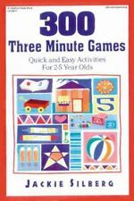 300 Three Minute Games: Quick and Easy Activities for 2-5 Year Olds