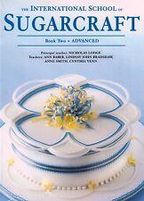 The International School of Sugarcraft Book 2 Advanced by N Lodgen NEW (P/B 1998