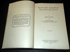 Ferrovie Railways - Electric Railway Transportation - ed. 1924 con Autografo
