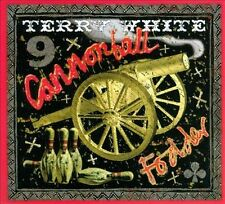 TERRY WHITE Cannonball Fodder  CD NEW in wrapper