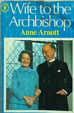 SIGNED COPY! Wife to the Archbishop Jean Coggan Anne Arnott used paperback 1978