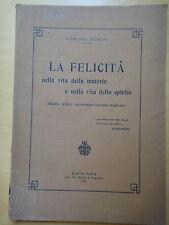 1928-LA FELICITA'NELLA VITA...-ERMINIO SCIALPI Autografo-MARTINA FRANCA