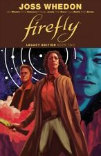 Firefly Legacy Edition 2, Paperback by Whedon, Joss (Crt); Whedon, Zack; Robe.