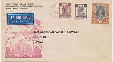 """INDIA 1947 First Clipper Airmail Flight w. Pan American """"CALCUTTA - HONOLULU"""""""