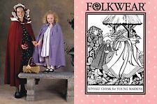 Folkwear Kinsale Cloak for Young Maidens Girls' size 2-12 Sewing Pattern # 208