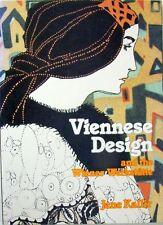 VIENNESE DESIGN and the WIENER WERKSTATTE - JANE KALLIR