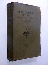 abbé P.-M. Relave SURY-LE-COMTAL EN FOREZ Essai d'Histoire & d'Archéologie 1907