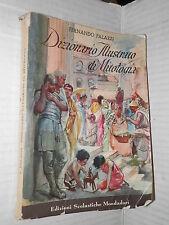 DIZIONARIO ILLUSTRATO DI MITOLOGIA E ANTICHITA CLASSICHE Fernando Palazzi 1957