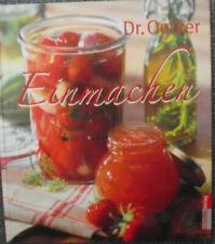 Rezepte EINMACHEN von Dr. Oetker