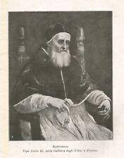 C2292 Raffaello - Papa Giulio II - Stampa d'epoca - 1916 vintage print