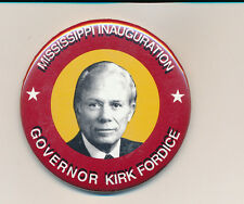 1991 Mississippi MS Kirk Fordice inauguration button governor