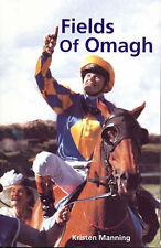 Fields of Omagh by Kristen Manning, Australian horse racing (Paperback, 2007) e1