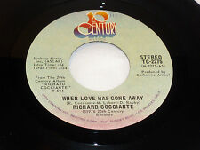 Richard Cocciante: When Love Has Gone Away / If I Were  [Unplayed Copy]