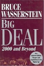 Big Deal : 2000 and Beyond by Bruce Wasserstein (2000, Hardcover, Revised)