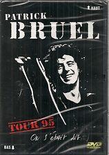 """DVD """" PATRICK BRUEL - TOUR 95"""" ON S'ETAIT DIT..NEUF SOUS BLISTER"""