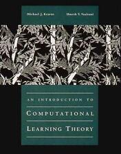 An Introduction to Computational Learning Theory by Kearns, Michael J., Vaziran