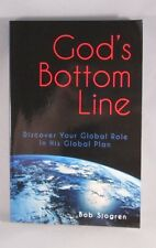 God's Bottom Line: Discover Your Global Role In His Global Plan (2013) Like New
