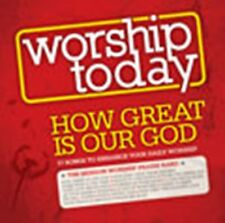 Worship Today: How Great Is Our God CD