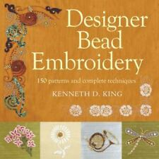 Designer Bead Embroidery: 150 Patterns and Complete Techniques