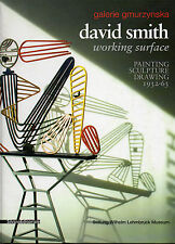 David SMITH. Working Surface. Painting, Sculpture, Drawing. Gmurzynska, 2009.