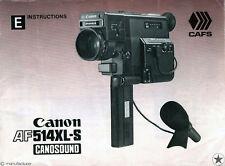 Canon AF514XL-S af 514 XL Cine Cámara Canosound Manual De Instrucciones Original