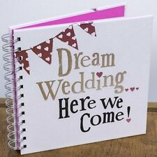 Dream Wedding Here We Come! Wedding Planner Book / Diary - Engagement gift