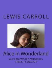 Alice in Wonderland : Alice Au Pays des Merveilles by Nik Marcel and Lewis...