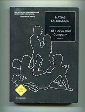 Matias Faldbakken # THE COCKA HOLA COMPANY # Mondadori 2008 1A ED.