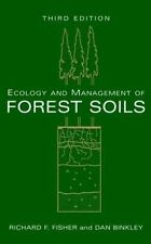 Ecology and Management of Forest Soils by Richard F. Fisher, William L. Prtiche…