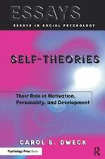 Self-theories: Their Role in Motivation, Personality, and Development Essays in