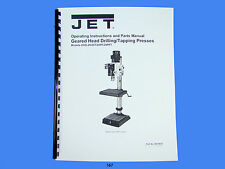 Jet GHD-20/20T/20PF/20PFT Geared Head Drill Press Op & Instruct  Manual *167