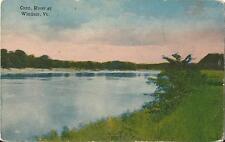 Postcard Vt Vermont Windsor Connecticut River ca 1910-15