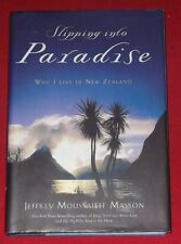 SLIPPING INTO PARADISE ~ WHY I LIVE IN NEW ZEALAND ~ HARDCOVER D/J ~ Masson