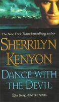 Dance with the Devil (Dark-Hunter, Book 4) by Sherrilyn Kenyon