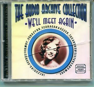 The Audio Archive Collection: We'll Meet Again CD