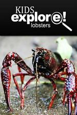 Lobster - Kids Explore : Animal Books Nonfiction - Books Ages 5-6 by Kids...