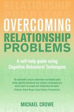 Overcoming Relationship Problems: A Books on Prescription Title: A Self-Help G,