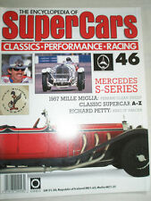 Encyclopedia of Super Cars 46 Mercedes S series, Richard Petty, 1957 Mille Migli