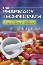 Brand New The Pharmacy Technician's Reference Guide