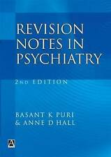 Revision Notes in Psychiatry, Second Edition by Puri, Basant, Hall, Anne