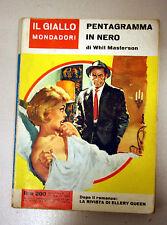 PENTAGRAMMA IN NERO Whit Masterson Giallo MONDADORI 736 1963 G05