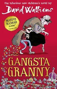 Gangsta Granny By David Walliams. 9780007371440