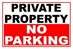 2 x PRIVATE PROPERTY NO PARKING Self Adhesive Backed Stickers 4 Sizes available