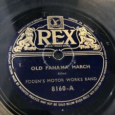 FODEN'S MOTOR WORKS BAND 1934 - POST HORN GALLOP/OLD PANAMA MARCH 78RPM REX 8160