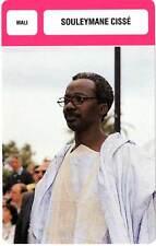 FICHE CINEMA :  SOULEYMANE CISSE -  Mali (Biographie/Filmographie)