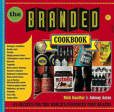 The Branded Cookbook: Recipes for the World's Favourite Food Brands