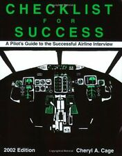 Checklist for Success: A Pilots Guide to the Succ